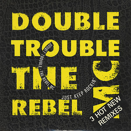 jaquettes2/Double-Trouble_The-Rebel-MC_Just-keep-rockin.jpg