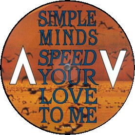 jaquettes2/simple-minds_speed-your-love-to-me_picture-disc.jpg