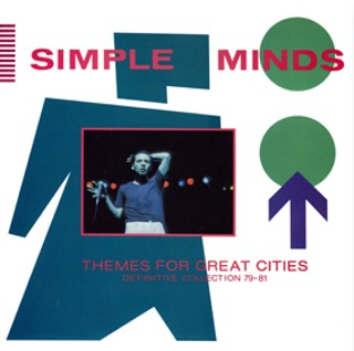 jaquettes2/simple-minds_themes-for-great-cities_definitive-collection-79-81.jpg