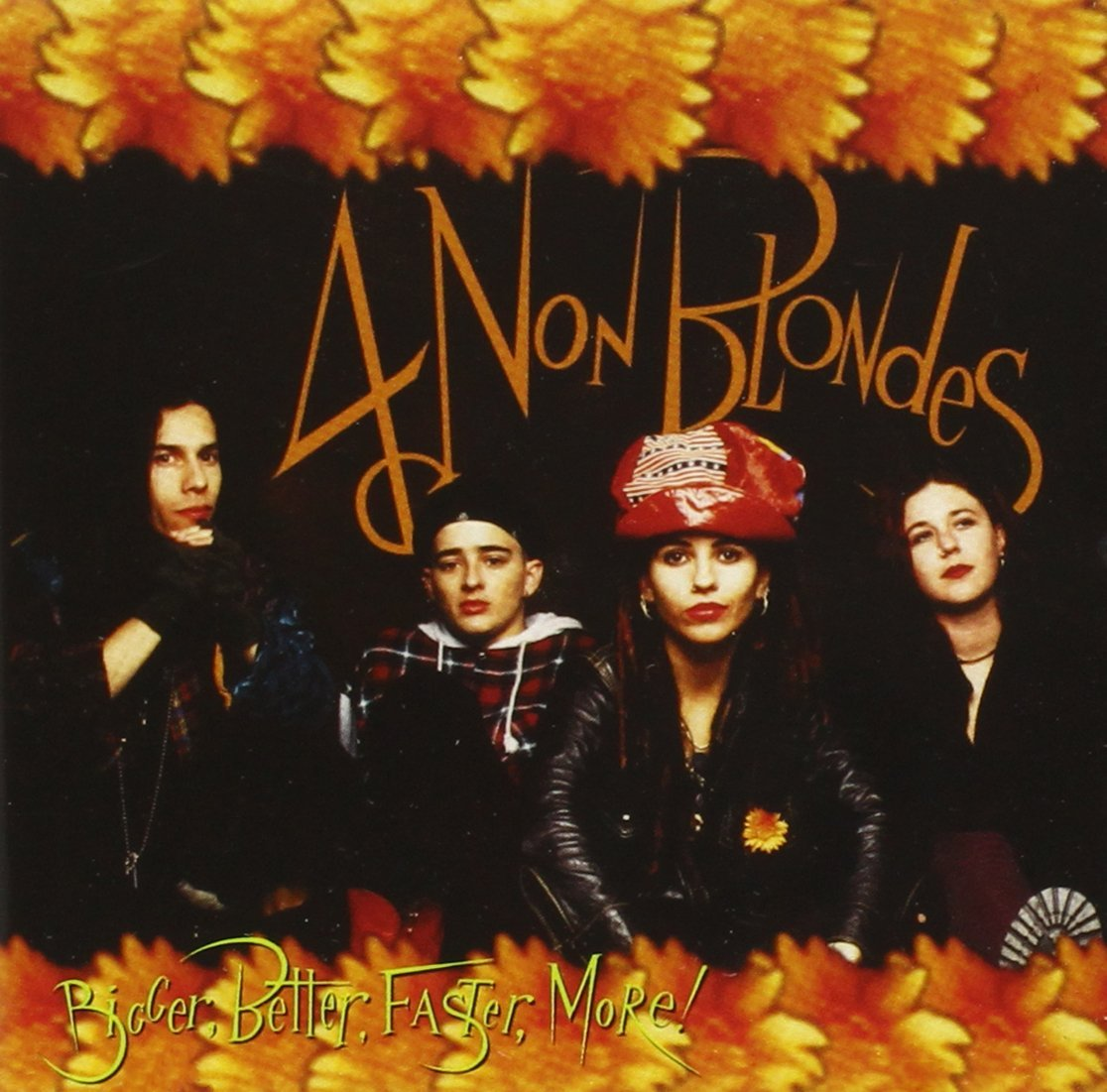 jaquettes3/4-Non-Blondes_Bigger-Better-Faster-More.jpg