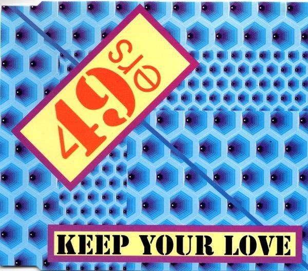 jaquettes3/49ers_Keep-Your-Love.jpg