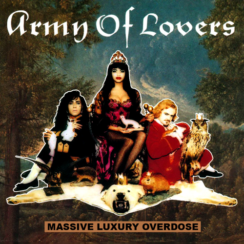 jaquettes3/Army-Of-Lovers_Massive-Luxury-Overdose.jpeg