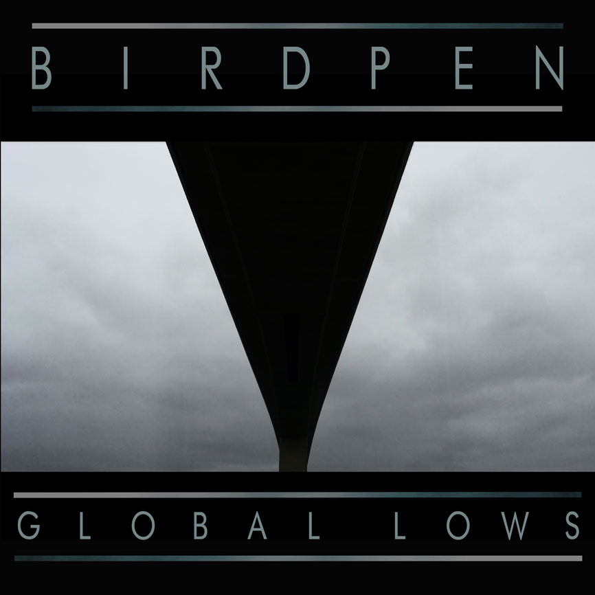 jaquettes3/Birdpen_Global-Lows.jpg