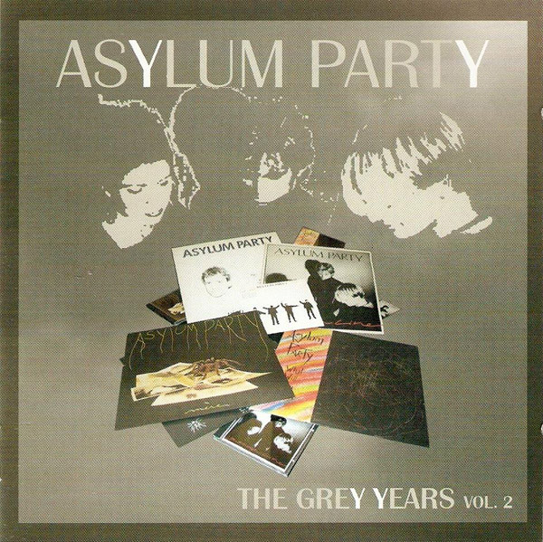 jaquettes4/Asylum-Party_The-Grey-Years_Vol-2.jpg