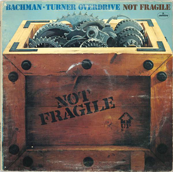 jaquettes4/Bachman-Turner-Overdrive_Not-Fragile.jpg