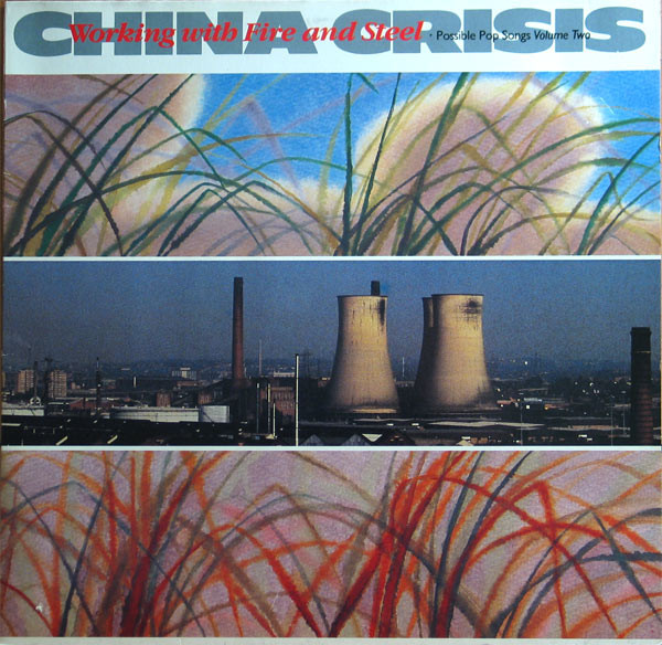 jaquettes4/China-Crisis_Working-With-Fire-And-Steel_Possible-Pop-Songs_Volume-Two.jpg