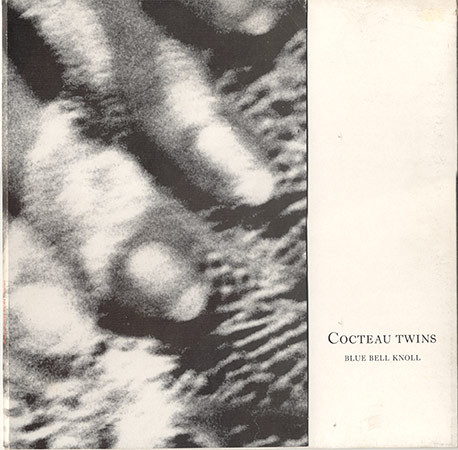 jaquettes4/Cocteau-Twins_Blue-Bell-Knoll.jpg