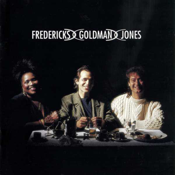 jaquettes4/Frederick-Goldman-Jones_Fredericks-Goldman-Jones_CD.jpg