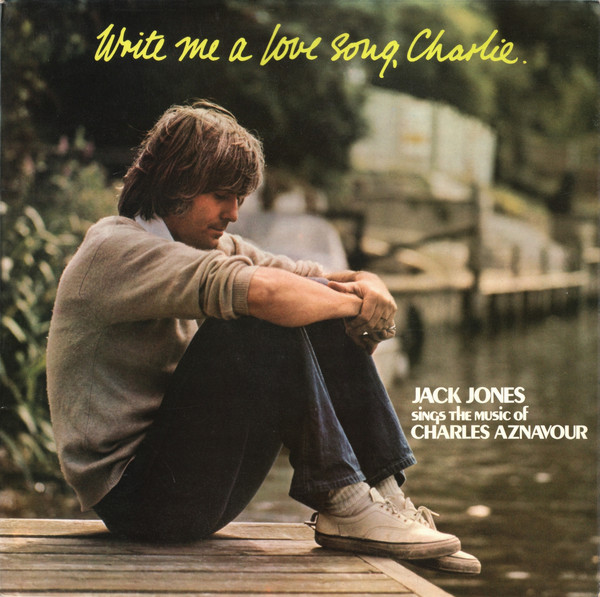 jaquettes4/Jack-Jones_Write-Me-A-Love-Song-Charlie.jpg