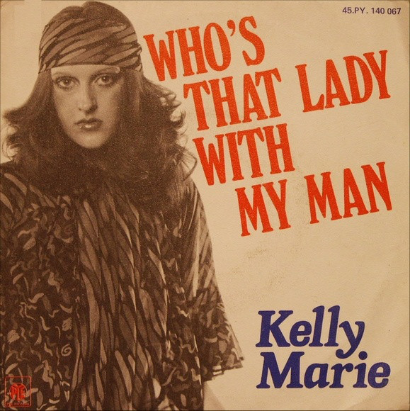 jaquettes4/Kelly-Marie_Who-s-That-Lady-With-My-Man.jpg