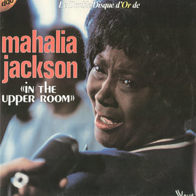 jaquettes4/Mahalia-Jackson_In-The-Upper-Room_Double-disque-d-or.jpg