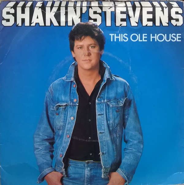 jaquettes4/Shakin-Stevens_This-Ole-House.jpg