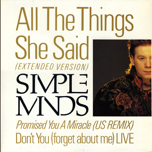 jaquettes4/Simple-Minds_All-The-Things-She-Said_extended-version.jpg