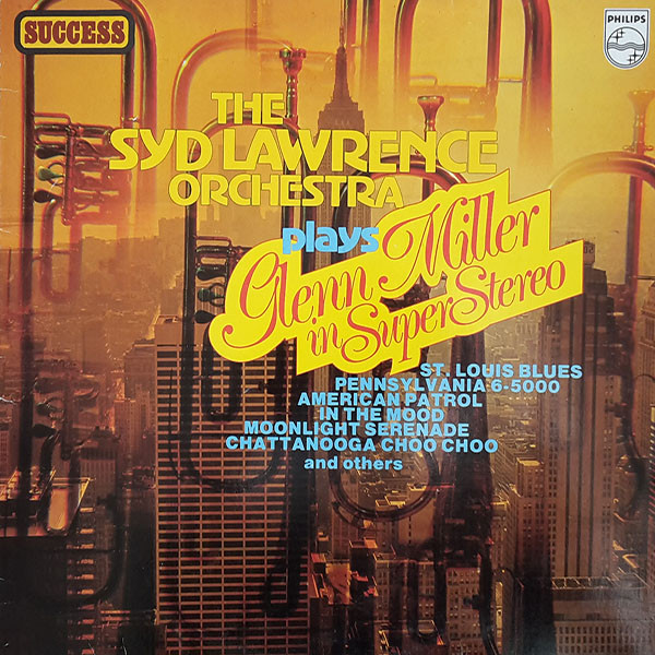 jaquettes4/The-Syd-Lawrence-Orchestra_The-Syd-Lawrence-Orchestra-Plays-The Glenn-Miller-In-Super-Stereo.jpg