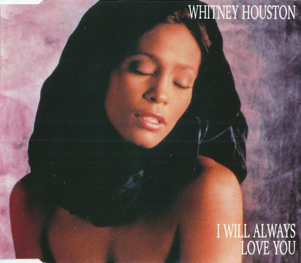 jaquettes4/Whitney-Houston_I-Will-Always-Love-You.jpg