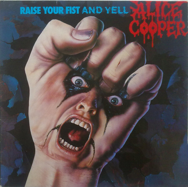 pochettes/Alice-Cooper_Raise-Your-Fist-And-Yell.jpg