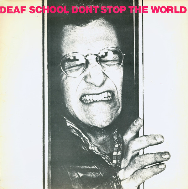 pochettes/Deaf-School_Don-t-Stop-The-World.jpg