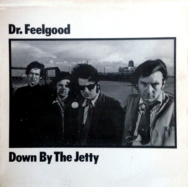 pochettes/Dr-Feelgood_Down-By-The-Jetty.jpg