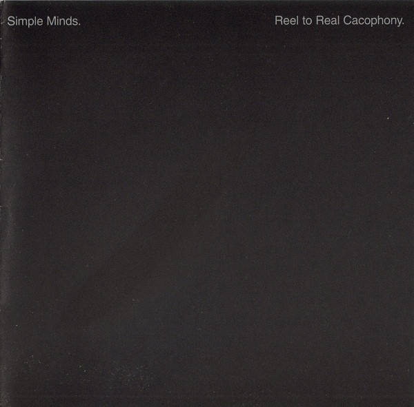 pochettes/Simple-Minds_Reel-To-Real-Cacophony_Digitally-Remastered-Edition.jpg