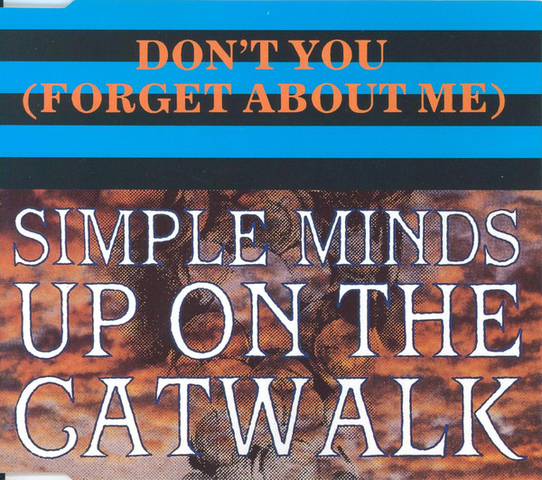pochettes/Simple-Minds_Theme-10_Don-t-You-Forget-About-Me_Up-On-The-Catwalk.jpg
