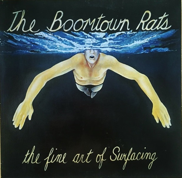 BOOMTOWN RATS (The) - The Fine Art Of Surfacing (1979)