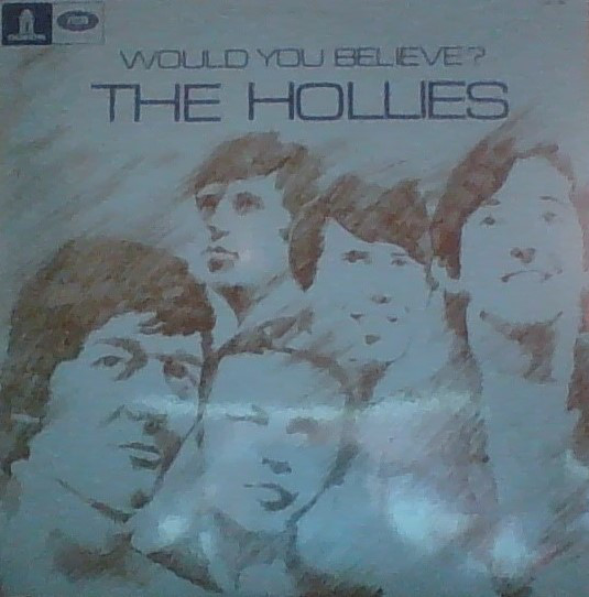 pochettes/The-Hollies_Would-You-Believe.jpg