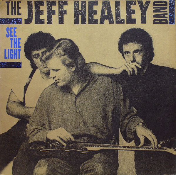 HEALEY Jeff - See The Light (1988)